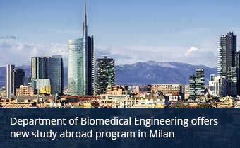 Department of Biomedical Engineering offers new study abroad program in Milan