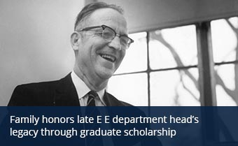 Family honors late E E department head's legacy through graduate scholarship