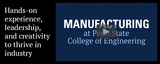 manufacturing at Penn State